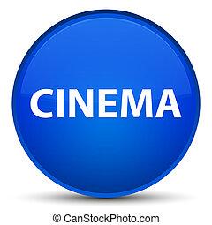 Cinema special blue round button