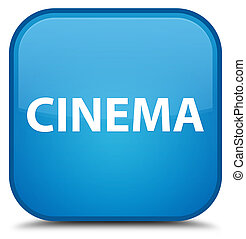 Cinema special cyan blue square button