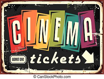 Cinema tickets retro sign with colorful typography on black...