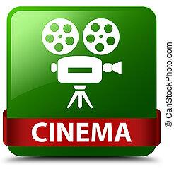 Cinema (video camera icon) green square button red ribbon in middle