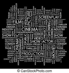 CINEMA. Word cloud illustration. Tag cloud concept collage.