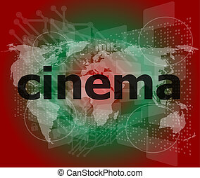 cinema word on digital screen with world map