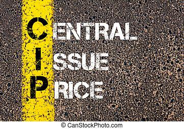 cip, 頭字語, 価格, 中央である, ビジネス, 問題