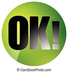 Circle button, icon with word OK on white