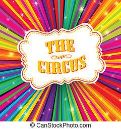 circo, etiqueta, en, psicodélico, coloreado, rayos, fondo.,...