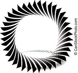 Circular, edgy shape. Twisting element. Circular, edgy...