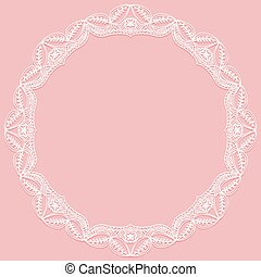 Circular frame with paper lace. Lacy white and pink background.
