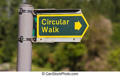 Circular Walk Sign