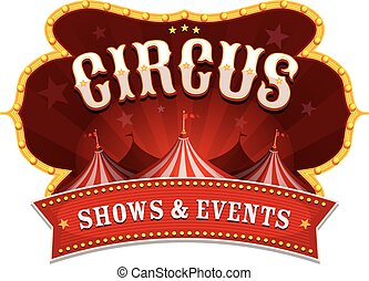 Circus Banner With Big Top - Illustration of a retro and...