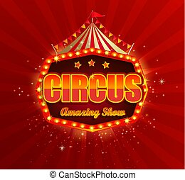 Circus banner with retro light bulbs frame.