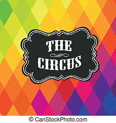 Circus label on colored rhombus background. Vector