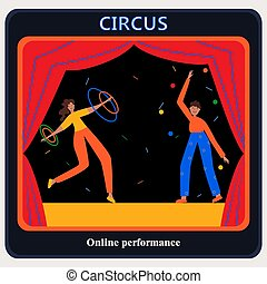 Circus. Online performance on computer screen. Acrobat with a hula hoop, a juggler with balls. Frame with a red circus curtain. Vector cartoon character. Poster, invitation, online broadcasting