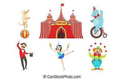 Circus Performers Characters Set, Marquee, Magician, Acrobat, Clown, Circus Animals, Horse, Poodle Dog, Elephant Vector Illustration