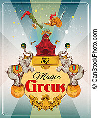 Circus retro poster - Magic traveling circus tent fantastic ...