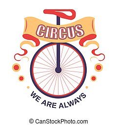 Show circus isolated icon unicycle performance requisite vector vehicle with single wheel trick entertainment or amusement acrobat device or transport with seat event emblem or logo fun fair.