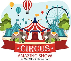 Circus Tents With Banner. Amazing show. Flat illustration.