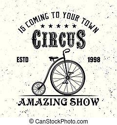 Circus vintage vector emblem with juggler bicycle