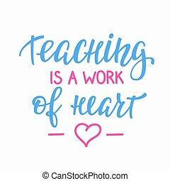 citação, coração, ensinando, trabalho, tipografia