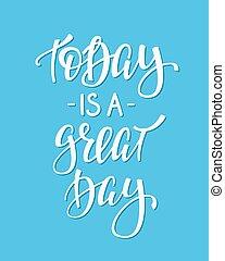 citação, grande, tipografia, hoje, dia