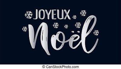 cita, celebración, letras, noel, joyeux, translated, o, ...