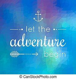 cita, comenzar, dejar, aventura