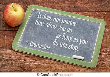 cita, confucius, persistencia