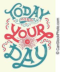cita, motivación, día, hoy, su