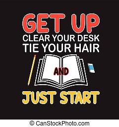 citare, start., slogan, giusto, t-shirt., buono, chiaro,...
