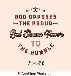 citation, humble, mais, exposition, dieu, ou, bible, chrétien, voler, usage, faveur, fier, affiche, opposes, james