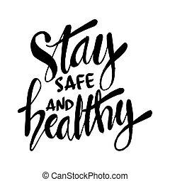 citation, inspirationnel, main, sûr, séjour, healthy., lettrage