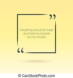 Citation in text box, frame with quotes on yellow background. Vector