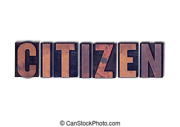 Citizen Concept Isolated Letterpress Word