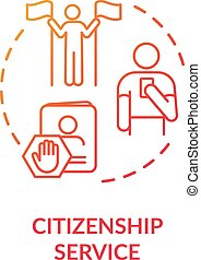 Citizenship service concept icon. Foreign country legal ...