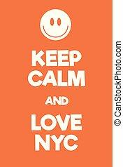 città, amore, manifesto, custodire, york, nuovo, calma