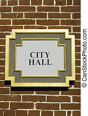 City Hall Sign - City Hall sign, no city name or identifier,...