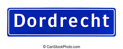 City limit sign of Dordrecht, The Netherlands isolated on a...