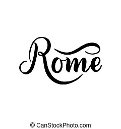 City logo isolated on white. Black label or logotype. Vintage badge calligraphy in grunge style. Great for t-shirts or poster. Rome, Italy
