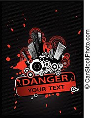 Cityscape with Danger sign on the front and place for your text.
