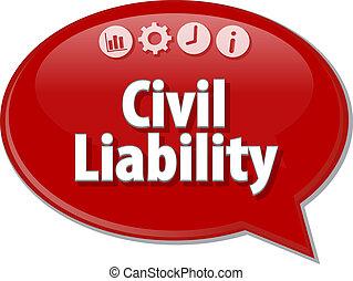 Civil Liability Business term speech bubble illustration -...