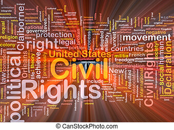 Civil rights wordcloud concept illustration glowing -...