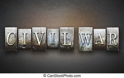 Civil War Letterpress - The words CIVIL WAR written in...