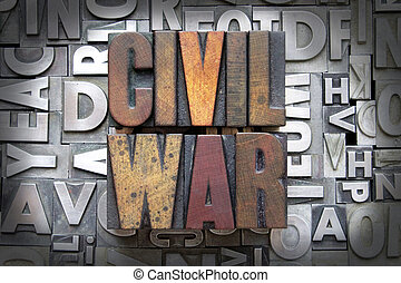 Civil War written in vintage letterpress type
