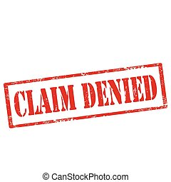 Claim Denied-stamp - Grunge rubber stamp with text Claim...