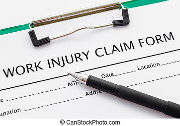 Claim form for an injury at work. - Claim form for an injury...