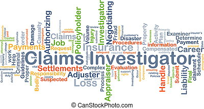 Background concept wordcloud illustration of claims investigator