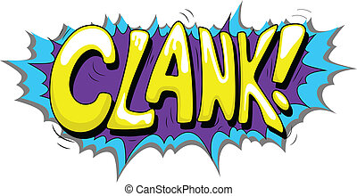 Clank - Comic Expression Text