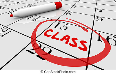 Class Course Training School Date Day Calendar 3d Illustration