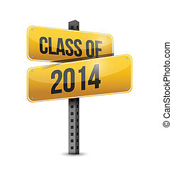 class of 2014 road sign illustration design over a white...