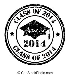 Class of 2014 stamp - Class of 2014 grunge rubber stamp on ...