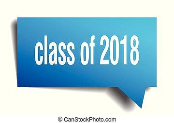 class of 2018 blue 3d speech bubble
